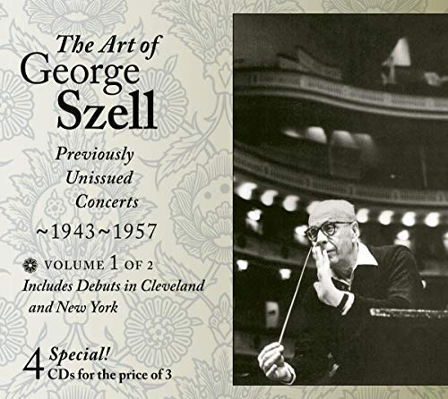 George Szell : Previously Unissued Concerts 1943-1957 Vol. 2