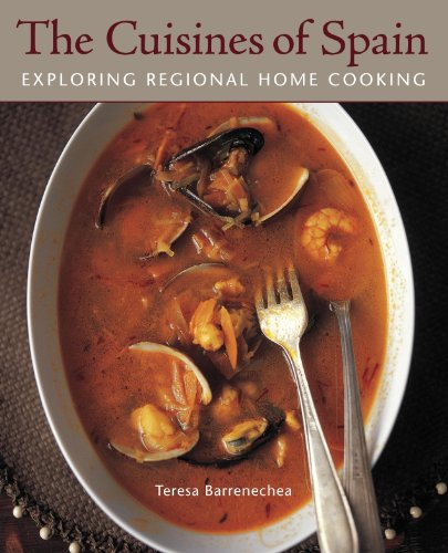 The Cuisines of Spain: Exploring Regional Home Cooking [A Cookbook]