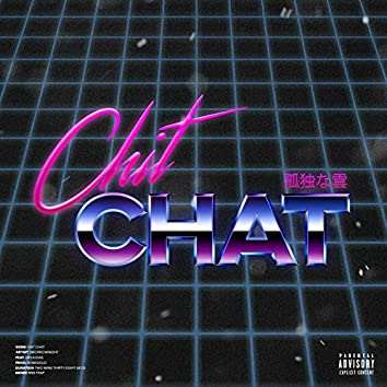 Chit Chat (feat. Meliodas)