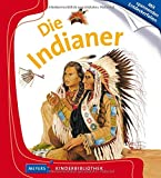 Die Indianer: Meyers Kinderbibliothek - Ute Fuhr