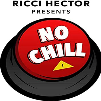 No Chill (Theme Song)