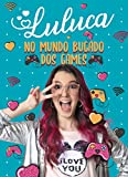 Luluca - No mundo bugado dos games