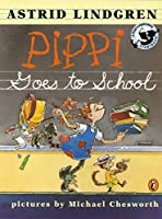 Pippi Goes to School: Picture Book (Pippi Longstocking)