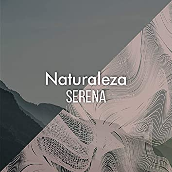 Naturaleza Serena