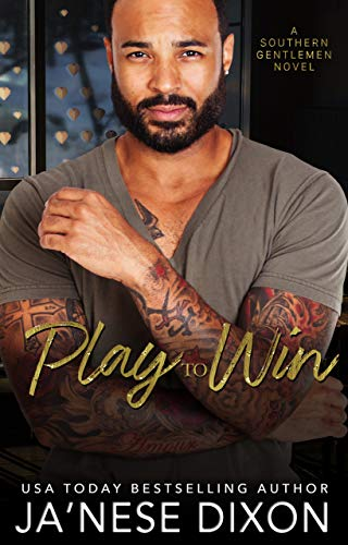 Play to Win (Southern Gentlemen Book 1) (English Edition)