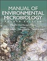Manual of Environmental Microbiology (ASM Books)