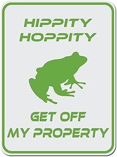 Dark Spark Decals Hippity Hoppity Get Off My Property Frog No Tresspassing Novelty Sign -12