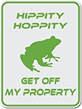 Dark Spark Decals Hippity Hoppity Get Off My Property Frog No Tresspassing Novelty Sign -12