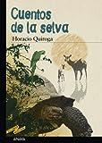 Cuentos de la selva (CLÁSICOS - Tus Libros-Selección)