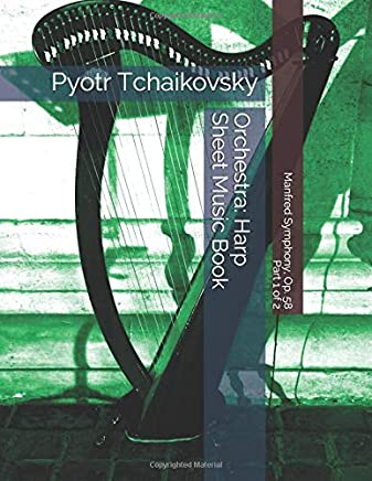 Pyotr Tchaikovsky - Manfred Symphony, Op. 58 - Part 1 of 2 - Orchestra: Harp Sheet Music Book
