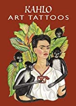 Kahlo Art Tattoos (Dover Tattoos) by Frida Kahlo (2000-09-21)