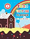2022 YouTube Planner for Young Chef: Food-Bakery Channel Planning Organizer Book,Recipe Idea Recorder for Chef Youtuber.Vlogger Planning & Recipe Log.Gift for Young Chef, Beginner:Candy House Rainbow