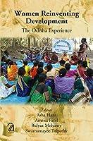 Women Reinventing Development-: The Odisha experience