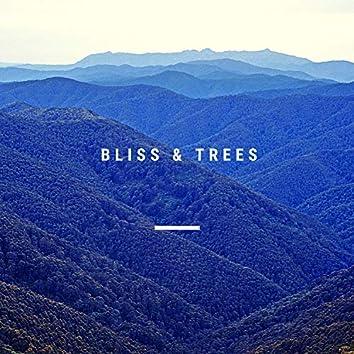 Bliss & Trees