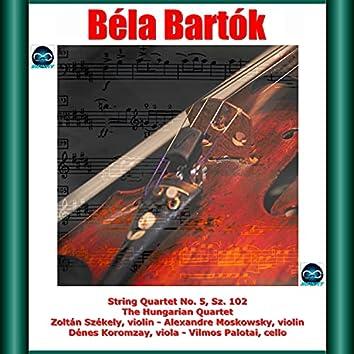 Bartók: String Quartet No. 5, Sz. 102