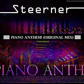Piano Anthem! (Original Mix)