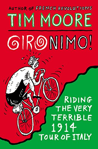 Gironimo!: Riding the Very Terrible 1914 Tour of Italy (English Edition)