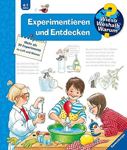 Wieso? Weshalb? Warum? Experimentieren und Entdecken (Band 29) (Wieso? Weshalb? Warum?, 29)