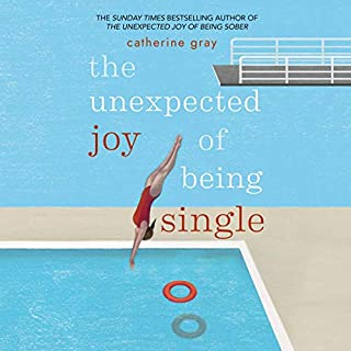 The Unexpected Joy of Being Single audiobook cover art