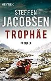 Trophäe: Thriller (Ein Fall für Lene Jensen und Michael Sander, Band 1)