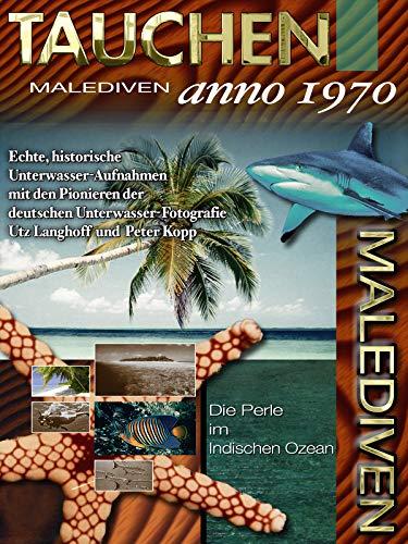 Tauchen auf den Malediven - anno 1970