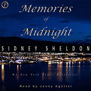 Memories of Midnight                   By:                                                                                                                                 Sidney Sheldon                               Narrated by:                                                                                                                                 Jenny Agutter                      Length: 2 hrs and 53 mins     13 ratings     Overall 4.1