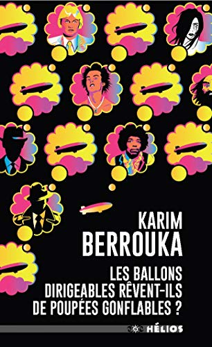 Les ballons dirigeables rêvent-ils de poupées gonflables ?