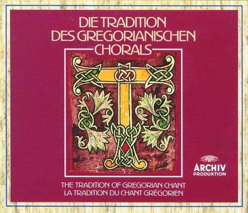 Die Tradition des Gregorianischen Chorals (The Tradition of Gregorian Chant)
