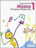 Música 1º Primaria. Proyecto Ukelele: Primer Ciclo (Spanish Edition)