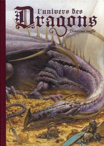 L'Univers des dragons - tome 2 Deuxième souffle (02)