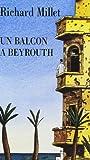 Un balcon à Beyrouth