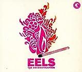 The Deconstruction - Eels