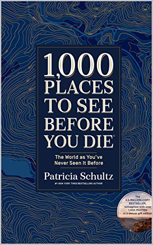 1000 places to see before you die - 6