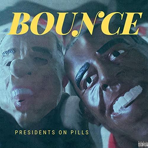 Presidents on Pills