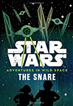 Best adventures in wild space: the snare Reviews