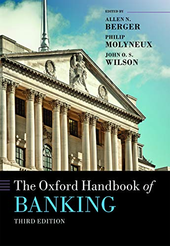 Compare Textbook Prices for The Oxford Handbook of Banking Oxford Handbooks 3 Edition ISBN 9780198824633 by Berger, Allen N.,Molyneux, Philip,Wilson, John O.S.