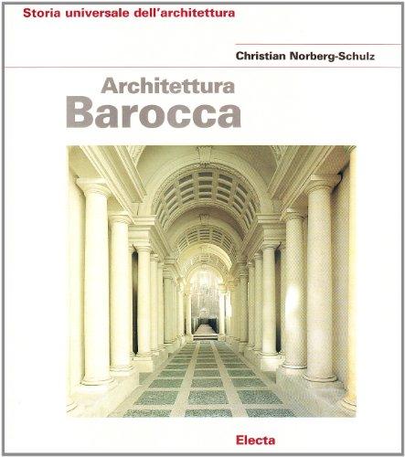 Architettura barocca. Ediz. illustrata
