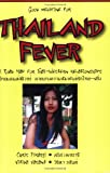 Thailand Fever (English and Thai Edition)