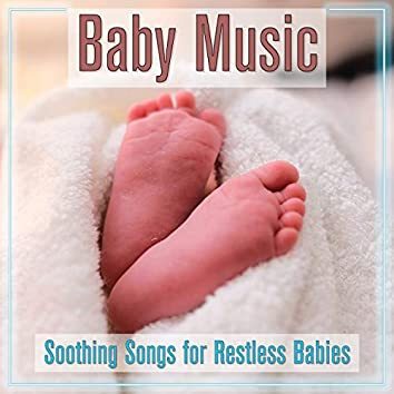 Baby Music: Soothing Songs for Restless Babies