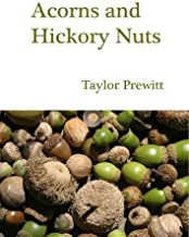 Acorns and Hickory Nuts