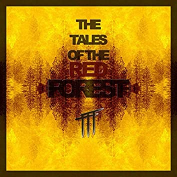 The Tales of the Red Forest