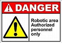 185新しいブリキサインロボットエリア認定要員のみ危険安全アルミニウム金属サイン壁の装飾用8x12インチ