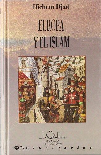 Europa y el Islam: 2 (Alquibla -Ensayo-)