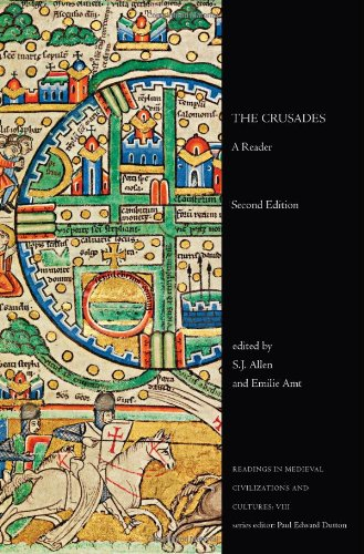 The Crusades: A Reader, Second Edition (Readings in Medieval Civilizations and Cultures)