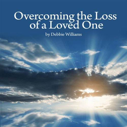 Overcome the Loss of a Loved One audiobook cover art