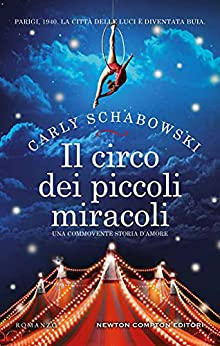 Il circo dei piccoli miracoli di [Carly Schabowski]