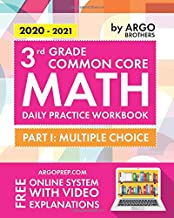 3rd Grade Common Core Math: Daily Practice Workbook – Part I: Multiple Choice | 1000+ Practice Questions and Video Explanations | Argo Brothers PDF