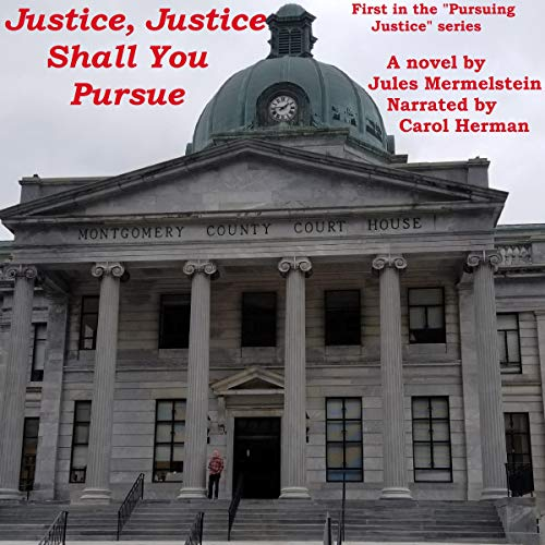 Justice, Justice Shall You Pursue audiobook cover art