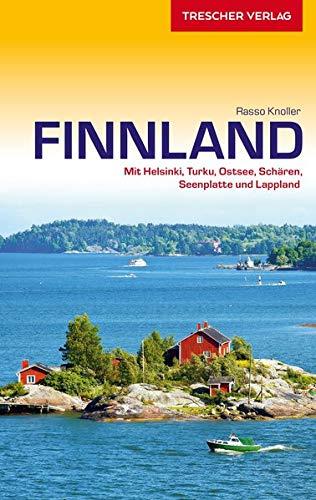 Reiseführer Finnland: Mit Helsinki, Turku, Ostsee, Schären, Seenplatte und Lappland (Trescher-Reiseführer)