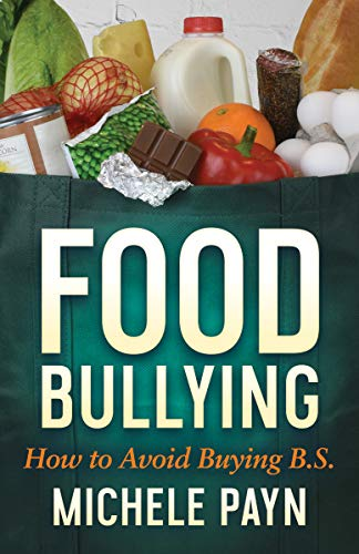Food Bullying: How to Avoid Buying B.S.